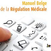 Manuel Belge de la Régulation médicale